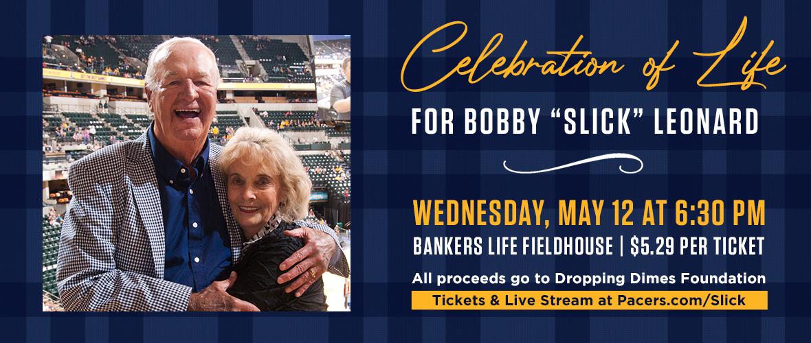 "Boom Baby! Bobby ""Slick"" Leonard Celebration of Life"