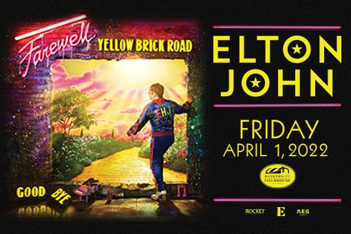 More Info for RESCHEDULED: Elton John - Farewell Yellow Brick Road Tour