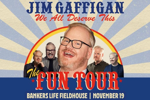 More Info for Jim Gaffigan Announces 2021 The Fun Tour with November 19 Stop at Bankers Life Fieldhouse