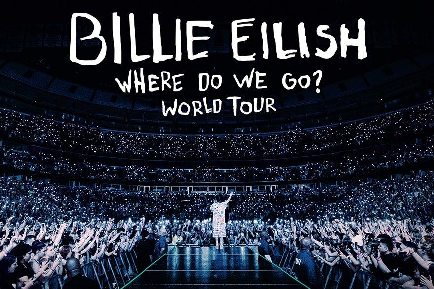 More Info for POSTPONED: Billie Eilish - WHERE DO WE GO? WORLD TOUR