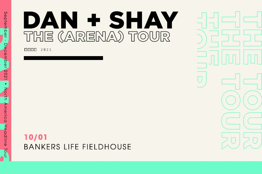 More Info for RESCHEDULED: Dan + Shay The (Arena) Tour