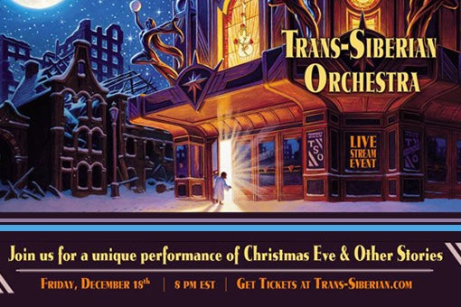 More Info for Trans-Siberian Orchestra Special Livestream Event December 18